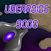 Uberroids 9000